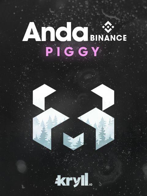 🐼 ANDA BOT [V2] - Piggy crypto 2%  Kryll strategy poster